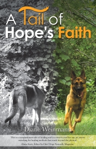 A Tail of Hope's Faith by Diane Weinmann